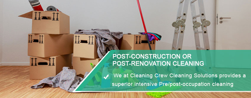 Post-construction or Post-renovation Cleaning